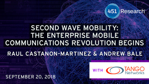 451 Research Webinar - Second Wave Mobility